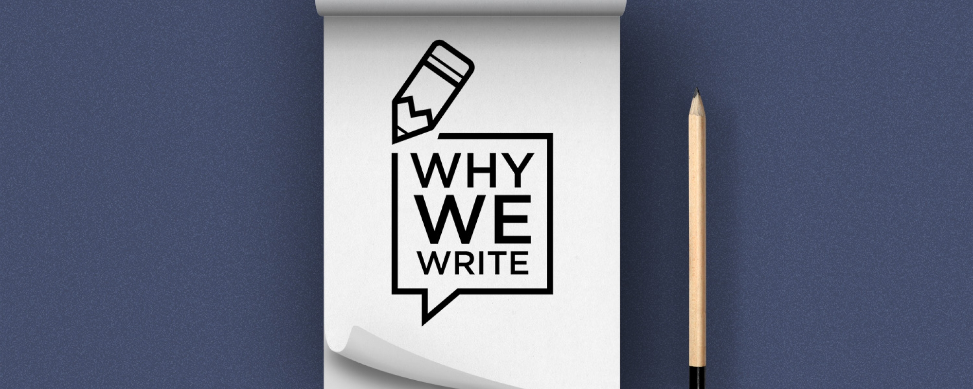 #WhyWeWrite Series - Why I Write